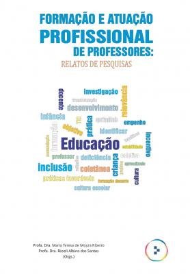 Capa para Formação e atuação profissional de professores: relatos de pesquisa
