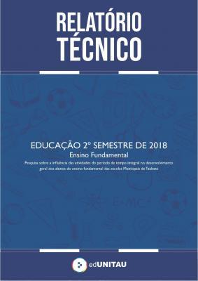 Capa para Relatório técnico : Educação -  2º semestre 2018 - Ensino fundamental