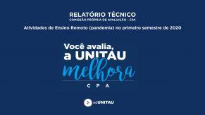 Capa para Relatório técnico : Comissão Própria de Avaliação - CPA : Atividades de Ensino Remoto (pandemia) no primeiro semestre de 2020
