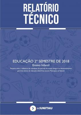 Capa para Relatório técnico : Educação - 2º semestre 2018 - Ensino infantil