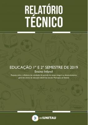 Capa para Relatório técnico : Educação infantil - 1º e 2º semestre 2019