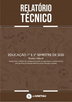 Capa para Relatório técnico : Educação infantil - 1º e 2º semestre 2020