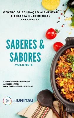 Capa para Sabores & Saberes : receitas das oficinas culinárias adultas do centro de educação alimentar e terapia nutricional